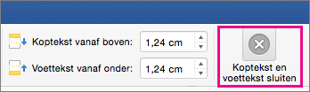 Selecteer op het tabblad Koptekst en voettekst de optie Koptekst en voettekst sluiten