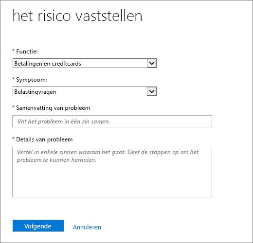 De pagina Het probleem identificeren in het formulier Serviceaanvraag van het Office 365-beheercentrum.