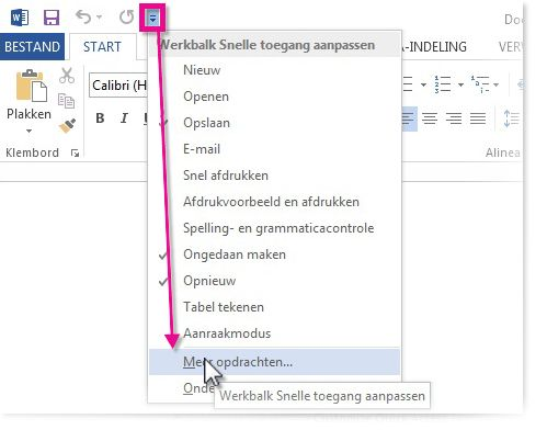 De werkbalk Snelle toegang aanpassen door te klikken op Meer opdrachten.