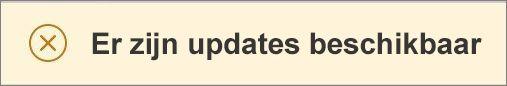 Het bericht Er zijn updates beschikbaar