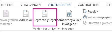 Schermafbeelding van het tabblad Verzendlijsten in Word, met de opdracht Begroetingsregel bewerken gemarkeerd.