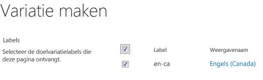 Schermafbeelding met ingeschakelde selectievakjes voor de variatiesites die updates van inhoud moeten ontvangen. De afbeelding bevat variatielabels en de bijbehorende weergavenamen.