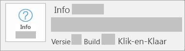 Schermafbeelding van de versie en build in Click-to-Run