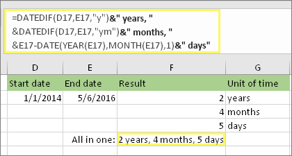 """= DATUM verschil (D17, E17, """"y"""") & """"jaren,"""" &DATEDIF (D17, E17, """"JM"""") & """"maanden,"""" &DATEDIF (D17, E17, """"MD"""") & """"dagen"""" en resultaat: 2 jaar, 4 maanden, 5 dagen"""