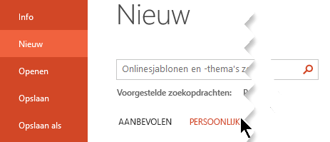 Selecteer onder bestand > nieuw de optie persoonlijk om uw persoonlijke sjablonen weer te geven