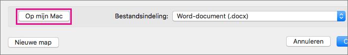 Als u een bestand wilt opslaan op uw computer in plaats van in OneDrive of SharePoint, klikt u op Op mijn Mac
