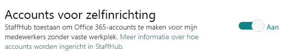 Wisselknop voor zelf ingerichte accounts, waardoor met StaffHub Office 365-accounts kunnen worden gemaakt