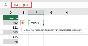 #SPILL! fout waarbij = sorteren (D:D) in cel F2 buiten de randen van de werkmap valt. Verplaats het naar cel F1 en werkt goed.