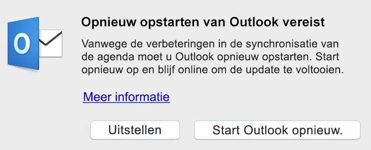 Verbeteringen voor synchronisatie van agenda vereist dat u Outlook opnieuw start. Start opnieuw en blijf online om de update te voltooien.