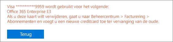 Schermafbeelding van het foutbericht dat wordt weergegeven als u de kaart gebruikt om te betalen voor een actief abonnement: [Kaartnummer] wordt gebruikt voor het volgende: [Naam van abonnement]