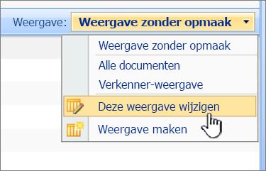 Menu van SharePoint 2007-beeld met Modify deze weergave is gemarkeerd