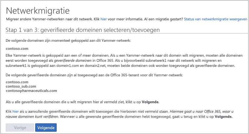Schermafbeelding van Stap 1 van 3: geverifieerde domeinen controleren/toevoegen voordat u een Yammer-netwerk migreert