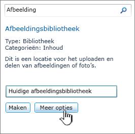 Dialoogvenster Afbeeldingsbibliotheek maken met Meer opties gemarkeerd