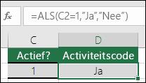 """Cel D2 bevat de formule =ALS(C2=1,""""JA"""",""""NEE"""")"""