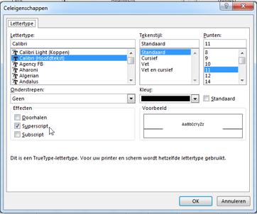 Dialoogvenster Opmaak waarin superscript is geselecteerd.