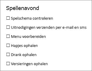 U kunt een controlelijst maken die u kunt afdrukken of online gebruiken door in Word gebruik te maken van de knop Inhoudsbesturingselement voor selectievakje op het tabblad Ontwikkelaars.