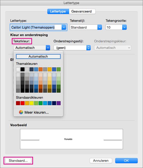 In het dialoogvenster Lettertype zijn de opties Tekstkleur en Standaard gemarkeerd.
