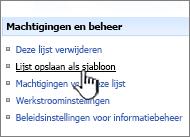 Klik in de kolom Machtigingen en beheer op Sitesjabloon opslaan.