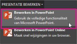 Bewerken{b> <b}in PowerPoint voor het bureaublad