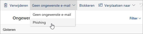 Schermafbeelding van de knop Phishing in de vervolgkeuzelijst Ongewenste e-mail
