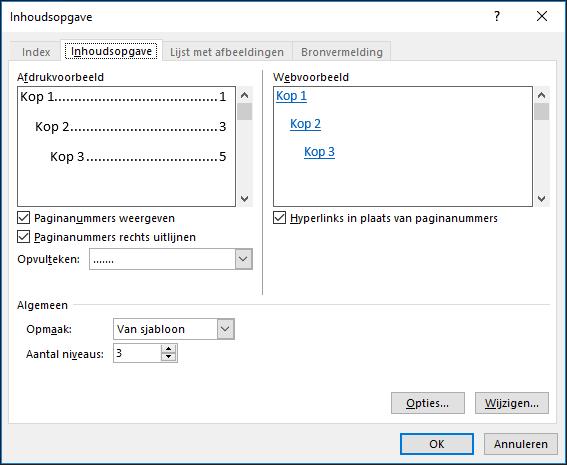 Gebruik het dialoogvenster Inhoudsopgave om het uiterlijk van de inhoudsopgave aanpassen.
