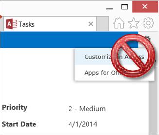 De optie Aanpassen in Access in het menu Instellingen is hier niet beschikbaar want er staat een kruis door