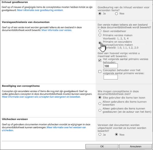 Primaire en secundaire versies instellen, goedkeuring vereisen, opgeven wie items mogen zien en uitchecken vereisen.