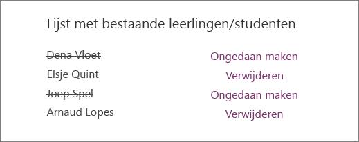 Verwijderde namen van leerlingen/studenten worden doorgestreept in de lijst met bestaande studenten, met de opties Ongedaan maken en Verwijderen naast alle namen.