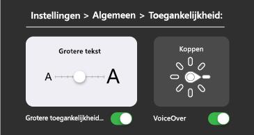 Algemene toegankelijkheid: groter lettertype en VoiceOver-instellingen