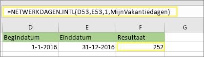 = NETTO. werkdagen. INTL (D53, E53, 1, MyHolidays) en resultaat: 252