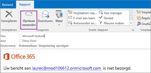 Schermafbeelding van het tabblad Rapport van een niet-bezorgdbericht met de optie Opnieuw verzenden en met tekst in het tekstgedeelte van het e‑mailbericht waarin wordt vermeld dat het bericht niet kan worden bezorgd.