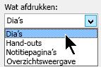 Klik in het dialoogvenster afdrukken onder afdrukken, selecteert u dia 's