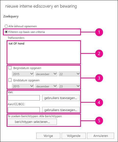 Een zoekopdracht maken op basis van criteria zoals trefwoorden, datumbereik, geadresseerden en berichttypen