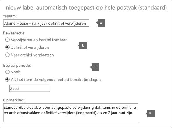 Instellingen voor het maken van een nieuw label voor standaardverwijderingsbeleid