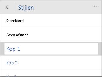 Schermafbeelding van het menu Stijlen in Word Mobile met de optie Kop 1 geselecteerd.