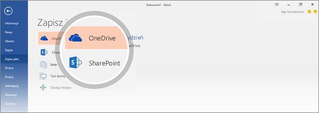 Wyróżnione są lokalizacje zapisania dokumentu w usłudze OneDrive i programie SharePoint