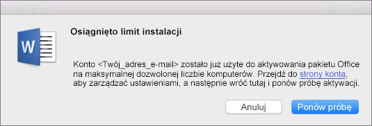 """Komunikat o błędzie """"Osiągnięto limit instalacji"""""""