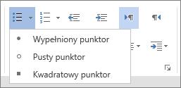 Zrzut ekranu przedstawiający opcję Punktory w grupie Akapit na karcie Narzędzia główne z opcjami Wypełniony punktor, Pusty punktor i Kwadratowy punktor.
