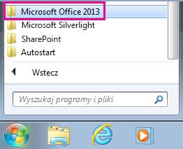 Grupa pakietu Office 2013 w obszarze Wszystkie programy w systemie Windows 7