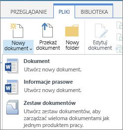 Przycisk Nowy dokument z listy rozwijanej na Wstążce