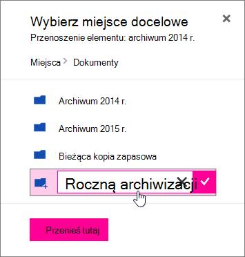 Przenoszenie pliku do okna dialogowego z wprowadzona nowa nazwa folderu