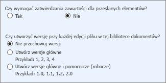 Przechowywanie wersji i zatwierdzania wyłączone