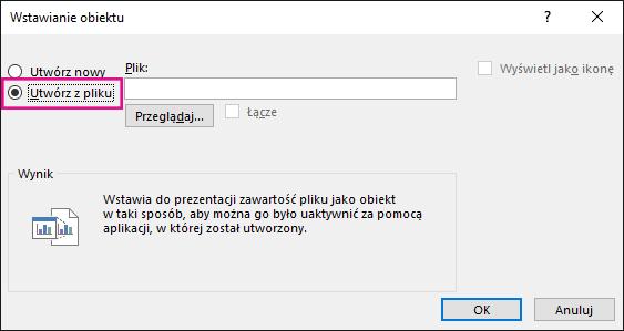 """Okno dialogowe Wstawianie obiektu z zaznaczoną opcją """"Utwórz z pliku""""."""