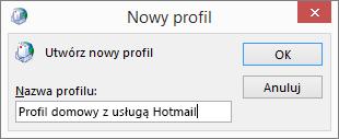 Okno dialogowe Nowy profil