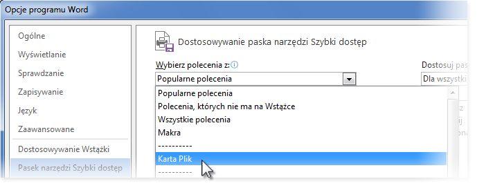 Dostosowywanie paska narzędzi Szybki dostęp przez dodanie poleceń z karty Plik