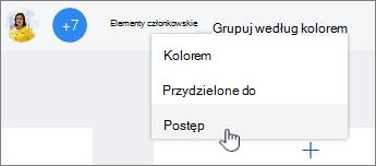 Kliknij pozycję Grupuj według, a następnie wybierz pozycję postęp
