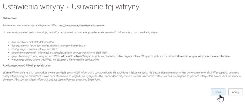 Kliknij pozycję Usuń, jeśli masz pewność, że chcesz usunąć tę witrynę zespołu