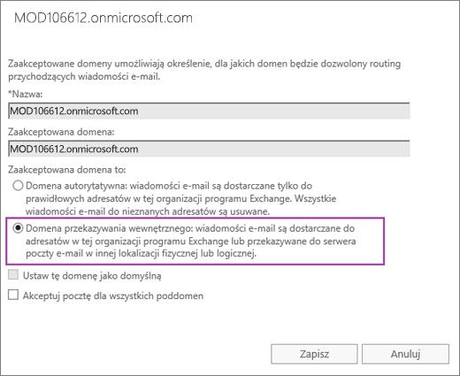 Zrzut ekranu przedstawiający okno dialogowe Zaakceptowana domena z opcją Przekazywanie wewnętrzne wybraną dla określonej zaakceptowanej domeny.