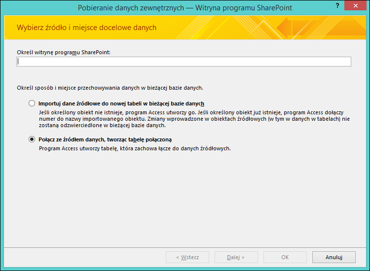 Okno dialogowe Pobieranie danych zewnętrznych — witryna programu SharePoint umożliwia zaimportowanie danych z witryny programu SharePoint lub utworzenie połączenia z tą witryną.
