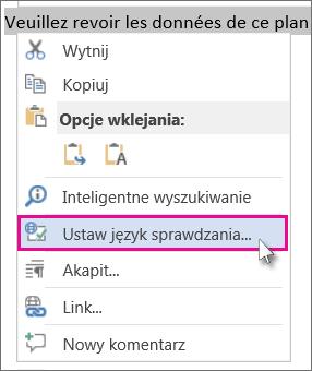 Kliknij prawym przyciskiem myszy i kliknij pozycję Ustaw język sprawdzania